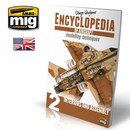 Encyclopedia of aircraft modelling techniques Vol.2  : INTERIORS AND ASSEMBLY (ENGLISH)