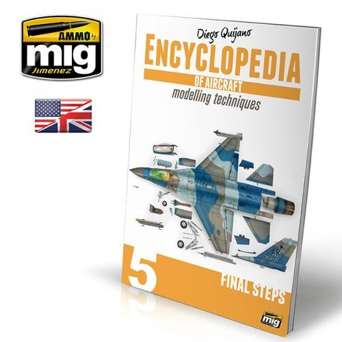 Encyclopedia of aircraft modelling techniques Vol.5: Guns and Final Steps (English)
