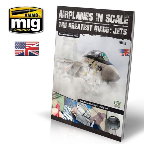 AIRPLANES IN SCALE 2: The Greatest Guide JETS