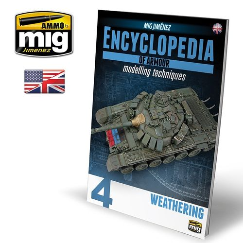 Encyclopedia of Armour Modelling Techniques Vol.4: Weathering