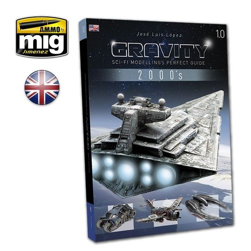 Gravity 1.0 Sci-Fi Modelling Perfect Guide
