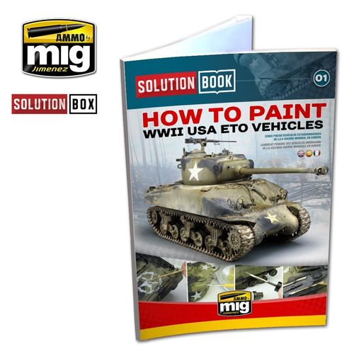 Solution Book: How To Paint WWII USA ETO Vehicles