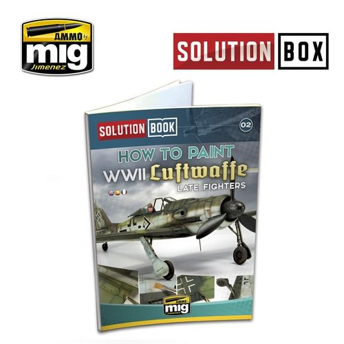 Solution Book: How To Paint WWII Luftwaffe Late Fighters