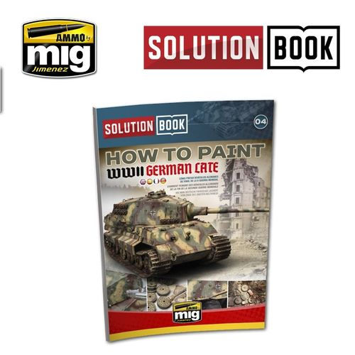 Solution Book: How To Paint WWII German Late