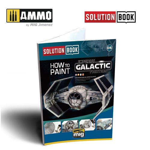 Solution Book: How To Paint Imp. Galactic Fighters